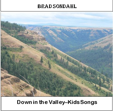 Brad Sondahl's music index